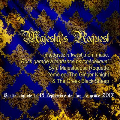 Majesty's Request - The Ginger Knight & The Greek Black Sheep (EP), sortie prévue le 30/09/2017
